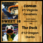 SWEET 16 South Virginia Oregon